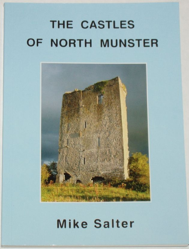 The Castles of North Munster, by Mike Salter